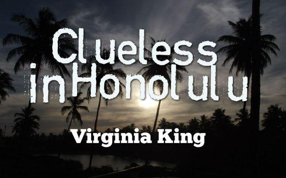 Clueless In Honolulu 1